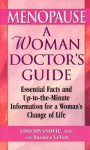Menopause: A Woman Doctor's Guide - Lois Jovanovic-Peterson
