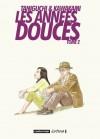 Les années douces : Tome 2 - Jirō Taniguchi, Hiromi Kawakami, Corinne Quentin, Elisabeth Suetsugu