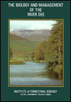 The Biology And Management Of The River Dee - David Jenkins