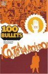 100 Bullets, Tome 6 : ¡Contrabandolero! - Brian Azzarello, Eduardo Risso
