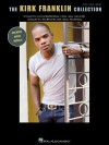 The Kirk Franklin Collection - Kirk Franklin