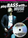 "Play Bass with"" Muse"" - Muse"