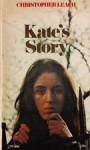 Kate's Story - Christopher Leach