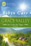 Grace Valley - Im Licht des Tages by Carr, Robyn (2014) Broschiert - Robyn Carr