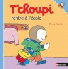 T'choupi rentre à l'école (Albums T'choupi) (French Edition) - Thierry Courtin