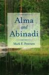 Alma and Abinadi - Mark E. Petersen