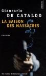 La Saison des massacres - Giancarlo De Cataldo, Serge Quadruppani
