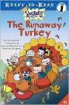 The Runaway Turkey - Wendy Wax