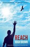 Reach - Hugh Brown