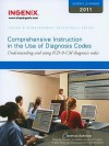 Ingenix Learning: Comprehensive Instruction for the Use of Diagnosis Codes: Understanding and Using ICD-9-CM Diagnosis Codes - Ingenix