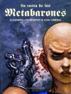La casta de los Metabarones. Edición integral - Alejandro Jodorowsky, Juan Giménez
