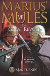 Marius' Mules VII: The Great Revolt (Volume 7) - S.J.A. Turney