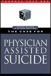 The Case for Physician-Assisted Suicide - Sheila A.M. McLean