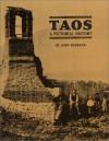 Taos: A Pictorial History - John Sherman