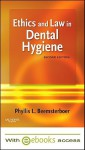 Ethics and Law in Dental Hygiene [With Access Code] - Phyllis L. Beemsterboer