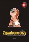 Zgwałcone oczy. Komiksowe obrazy przemocy seksualnej - Jerzy Szyłak