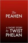 The Peahen - Twist Phelan