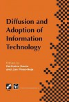 Diffusion and Adoption of Information Technology: Proceedings of the First Ifip Wg 8.6 Working Conference on the Diffusion and Adoption of Information Technology, Oslo, Norway, October 1995 - Karlheinz Kautz, Jan Pries-Heje