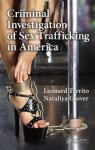 Criminal Investigation of Sex Trafficking in America - Leonard Territo