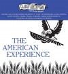 The American Experience: A Collection of Great American Stories (Classic Collection (Brilliance Audio)) - Edgar Allan Poe, Edith Wharton, F. Scott Fitzgerald, Jack London, Kate Chopin, Mark Twain, O. Henry, Sarah Orne Jewett, Stephen Crane, Washington Irving, George Vafiadis, Ralph Cosham, Sean Pratt