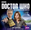 Doctor Who: Die Dynastie der Winter: Teil 1 - Die Götter. - James Goss, Lutz Riedel, Evelyn Pesch