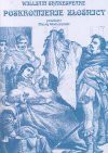 Poskromienie złośnicy - William Szekspir