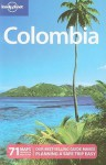 Lonely Planet Colombia - J.M. Porup, Kevin Raub, Cesar G. Soriano, Robert Reid, Lonely Planet