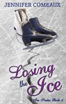 Losing the Ice - Jennifer Comeaux