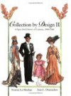 Collection by Design II: A Paper Doll History of Costume, 1900�1949 - Norma Lu Meehan, Jean L. Druesedow