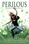 Perilous: A Ripple Novel (The Ripple Series Book 7) - Cidney Swanson