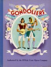 Gilbert and Sullivan's The Gondoliers or The King of Barataria.Authorized by the D'Oyly Carte Company - W. S. Gilbert, Arthur Sullivan, Robert Lawrence, Sheilah Beckett