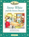 Classic Tales: Snow White and the Seven Dwarfs Elementary level 3 (Classic Tales) - Sue Arengo