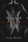Bound By Temptation (Born in Blood Mafia Chronicles Book 4) - Cora Reilly