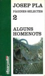 Alguns homenots (Alguns homenots, #2) - Josep Pla