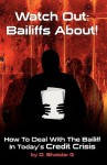Watch Out: Bailiffs about - D. Silvester G