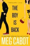 The Boy Is Back - Meg Cabot