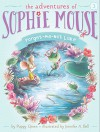 Forget-Me-Not Lake (The Adventures of Sophie Mouse) - Poppy Green, Jennifer A. Bell