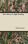 More Music for Sight-Reading - John Vincent