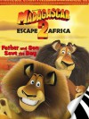 Madagascar: Escape 2 Africa: Father and Son Save the Day (I Can Read Book 2) - Gail Herman, Lydia Halverson, Charles Grosvenor