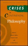 Crises In Continental Philosophy - Arleen B. Dallery, Charles E. Scott