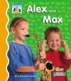 Alex and Max - Mary Elizabeth Salzmann
