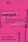 Copygirl - Anna Mitchael, Michelle Sassa