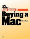 Take Control of Buying a Mac - Adam C. Engst, Caroline Rose