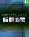 The Dictated Word [With 2 CDROMs] - Patricia Ireland, Carrie Stein