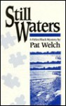 Still Waters - Pat Welch