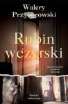 Rubin wezyrski - Walery Przyborowski