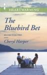 The Bluebird Bet - Cheryl Harper