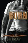 Burn (Bayonet Scars) (Volume 5) - JC Emery