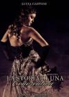 La storia di una Cenerentola (Romance) (Italian Edition) - Lucia Cantoni