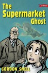 The Supermarket Ghost - Gordon Snell